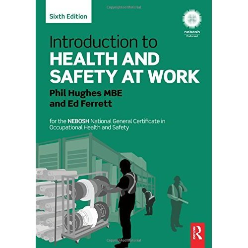 Introduction To Health & Safety At Work - Phil Hughes MBE & Ed Ferrett