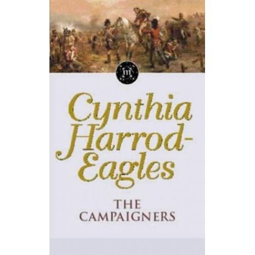The Campaigners: the Morland Dynasty, Book 14