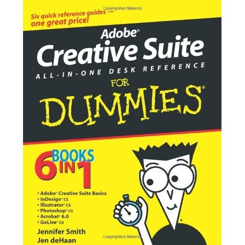 Adobe® Creative Suite All-in-One Desk Reference For Dummies®