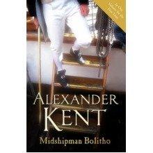 "Midshipman Bolitho: ""richard Bolitho - Midshipman"", ""midshipman Bolitho and the Avenger"" and ""band of Brothers"""
