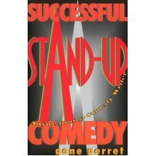 Successful Stand-Up Comedy: Advice from a Comedy Writer