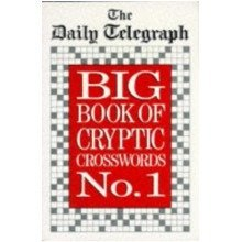 Daily Telegraph Big Book of Cryptic Crosswords 1: Bk. 1