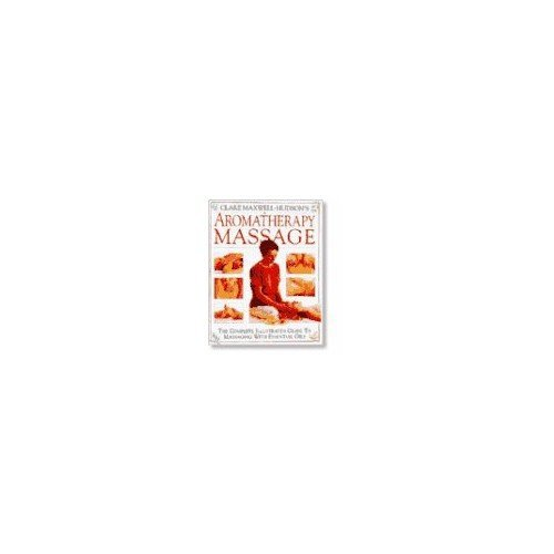 Clare Maxwell-Hudson's Aromatherapy Massage