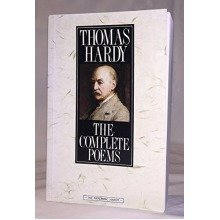 The Complete Poems of Thomas Hardy