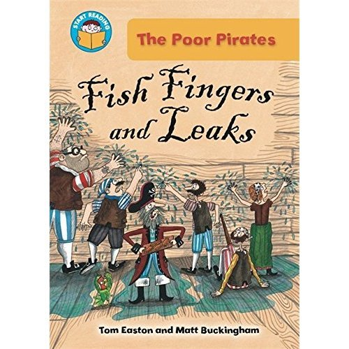 Fish Fingers and Leaks (Start Reading: The Poor Pirates)