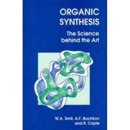 Organic Synthesis: The Science Behind the Art