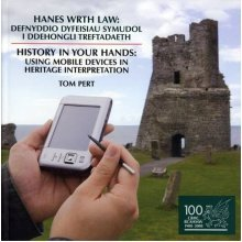 History in Your Hands: Using Mobile Devices in Heritage Interpretation