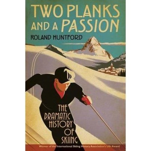 Two Planks and a Passion