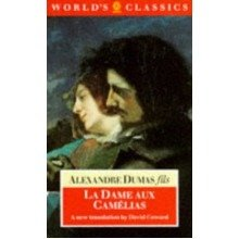 Lady of the Camellias (world's Classics)