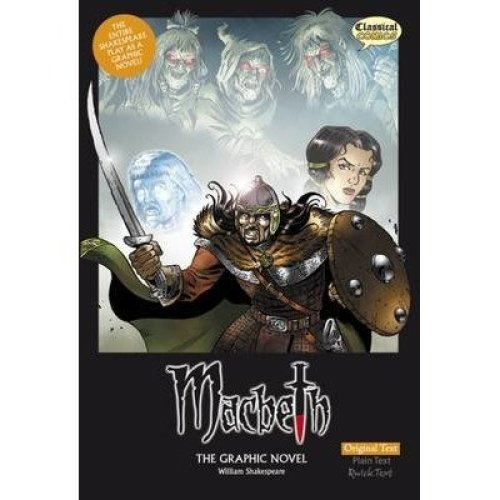 Macbeth the Graphic Novel: Original Text