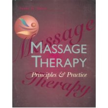 Massage Therapy: Principles & Practice: Principles and Practice
