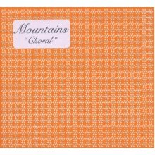 Mountains - Choral [CD]