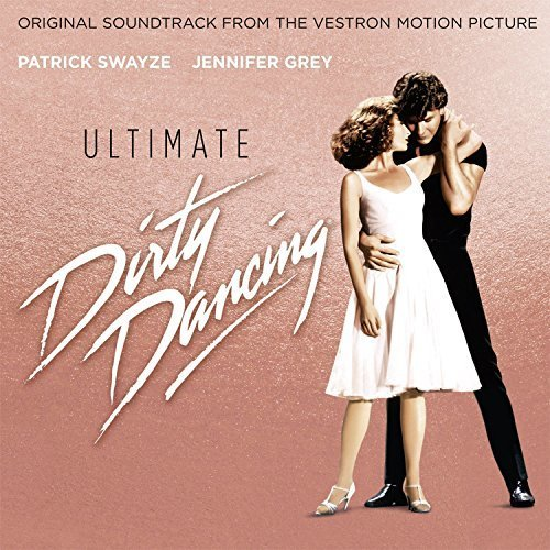 Ultimate Dirty Dancing | Soundtrack CD