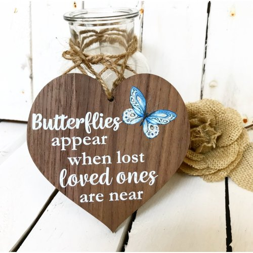 Manta Makes Butterflies Appear When Loved Ones Are Near Wooden Hanging Heart Memorial Plaque Shabby Chic Gift Sign