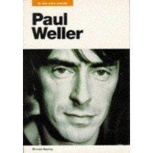Paul Weller: in His Own Words (in Their Own Words)