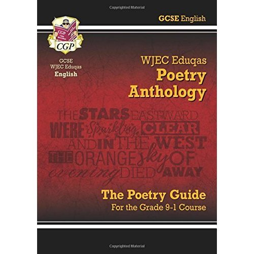 New GCSE English Literature WJEC Eduqas Anthology Poetry Guide - for the Grade 9-1 Course (CGP GCSE English 9-1 Revision)