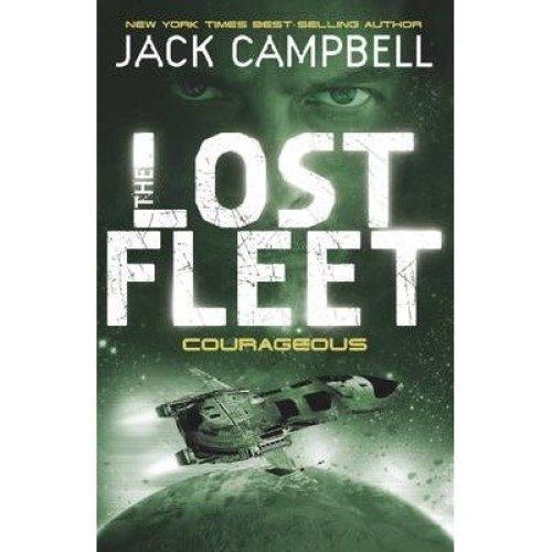 The Lost Fleet: Courageous Bk. 3