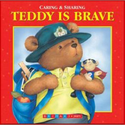 Teddy Is Brave (Caring & Sharing)