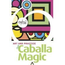 Art and Practice of Caballa Magic