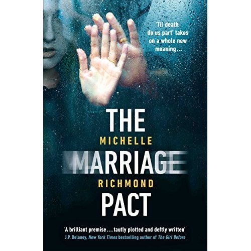 The Marriage Pact: For fans of THE COUPLE NEXT DOOR