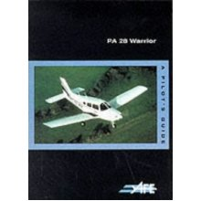 PA-28 Warrior: A Pilot's Guide (The pilot's guide series)