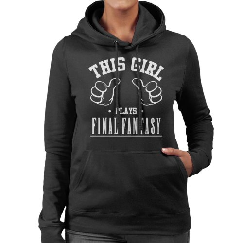 This Girl Plays Final Fantasy Women's Hooded Sweatshirt
