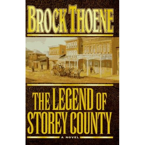 The Legend of Storey County: A Novel