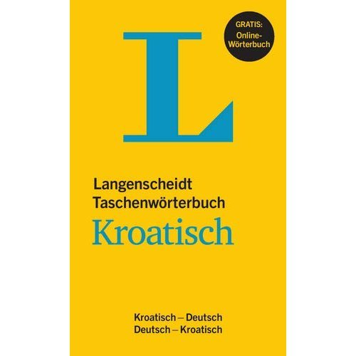 Langenscheidt Taschenwörterbuch Kroatisch: Kroatisch-Deutsch/Deutsch-Kroatisch