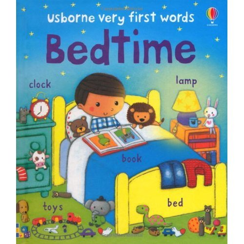 Very First Words: Bedtime (Usborne Very First Words)